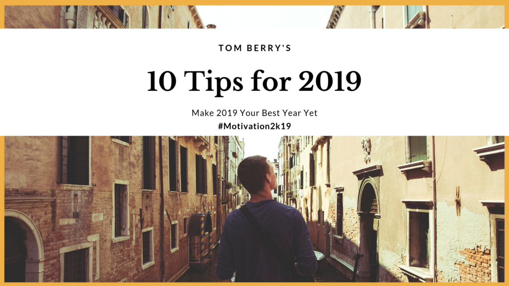 Tom Berry's Tips for 2019 Part3